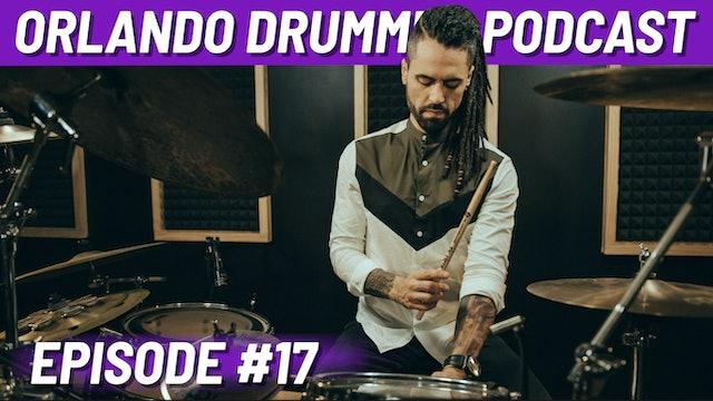 Orlando Drummer Podcast EP17