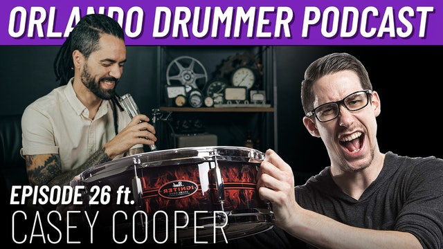 Orlando Drummer Podcast EP26 ft. Casey Cooper