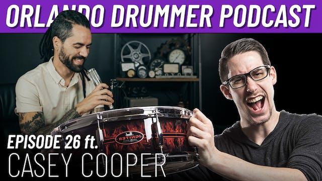 Orlando Drummer Podcast EP26 ft. Case...