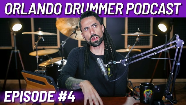 Orlando Drummer Podcast EP4