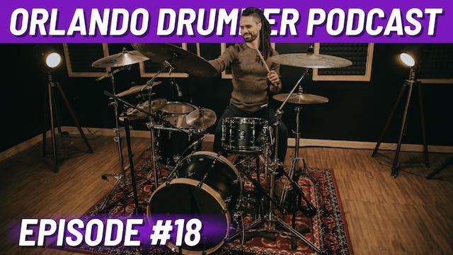 Orlando Drummer Podcast EP18