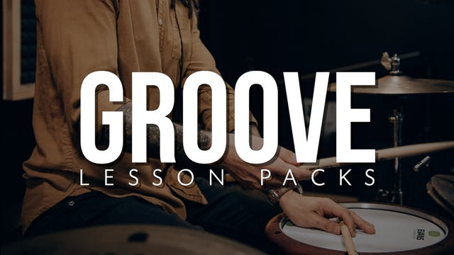 Groove Lesson Packs