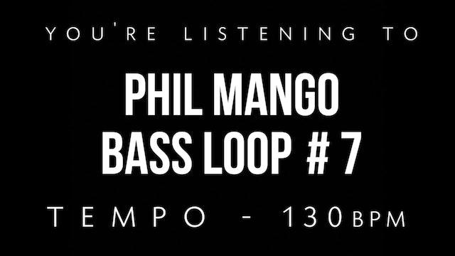 Phil Mango Bass Loop #7