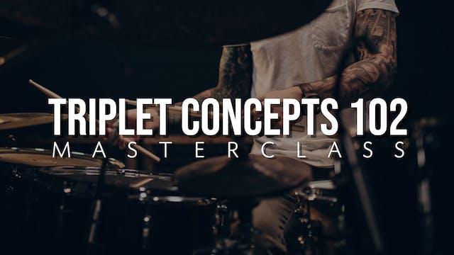 Triplet Concepts 102 Masterclass