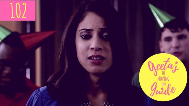 Geeta's Guide to Moving On  (S1, E2)