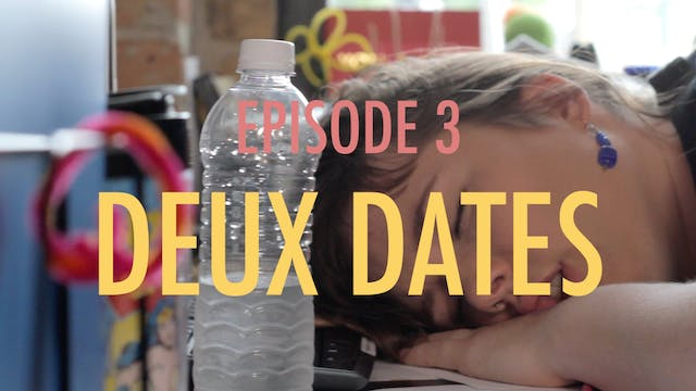 Afternoon Snatch: Deux Dates (S1, E3)