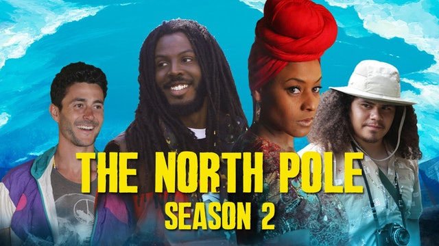 The North Pole - The Complete Second Season