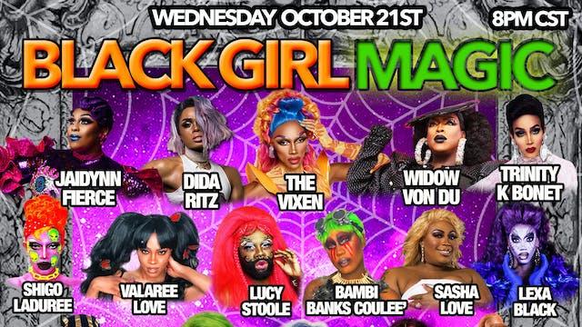 BLACK GIRL MAGIC (OCTOBER 2020)