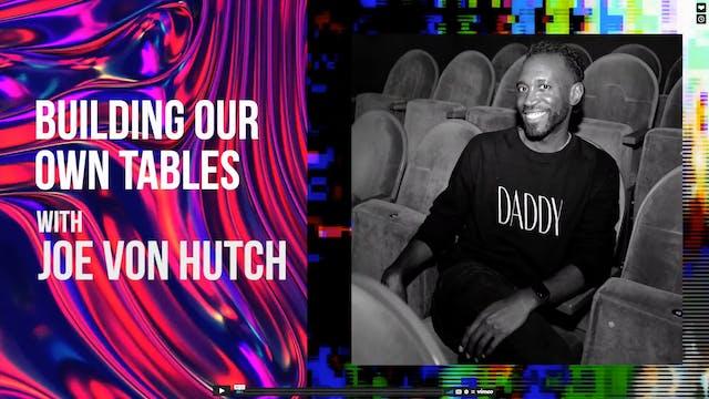 #4TheQulture - Joe Von Hutch of Daddy...