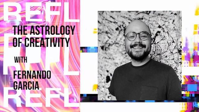 #4TheQulture - Fernando Garcia: The Astrology of Creativity