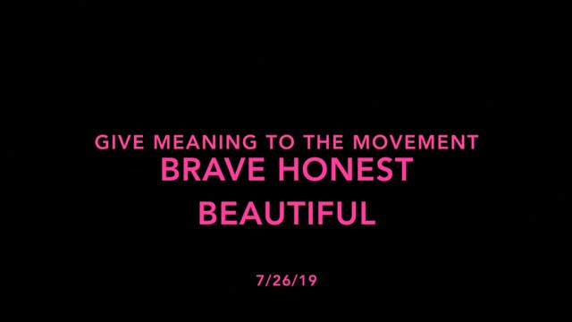 Give Meaning to the Movement- Brave H...