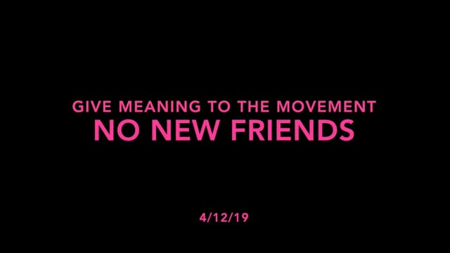 Give Meaning to the Movement- No New ...