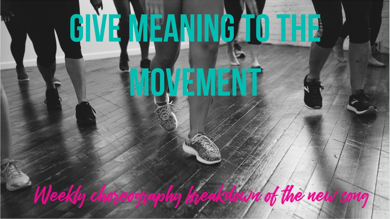 Give Meaning to the Movement