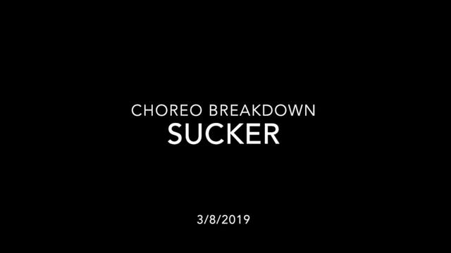 Choreography Breakdown- Sucker