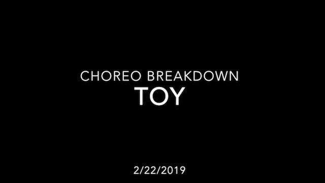 Choreography Breakdown- Toy