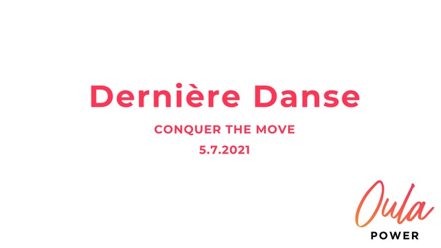 Conquer the Move | Dernière Danse