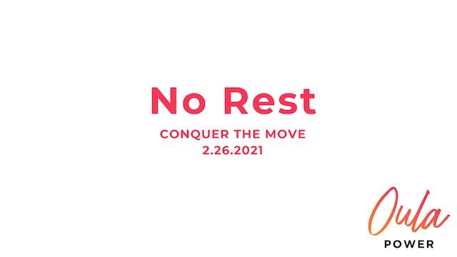 Conquer the Move | No Rest