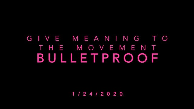 Give Meaning to the Movement- Bulletp...