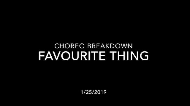 Choreography Breakdown- Favourite Thing
