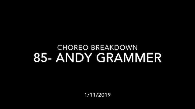Choreography Breakdown- 85