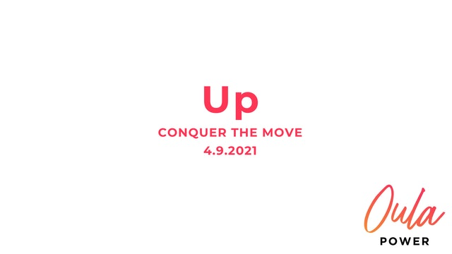Conquer the Move | Up