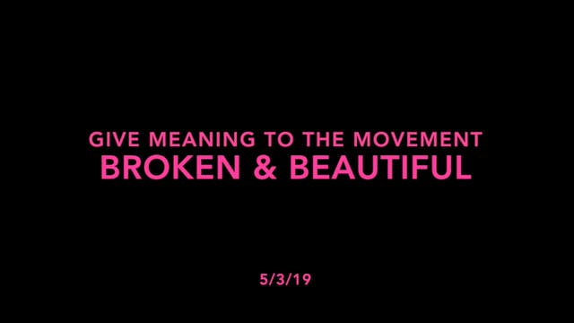 Give Meaning to the Movement- Broken ...