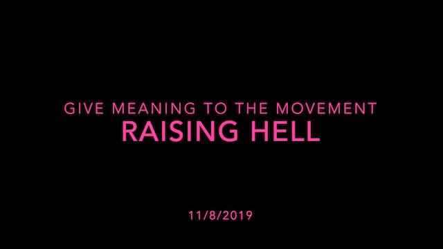 Give Meaning to the Movement- Raising...