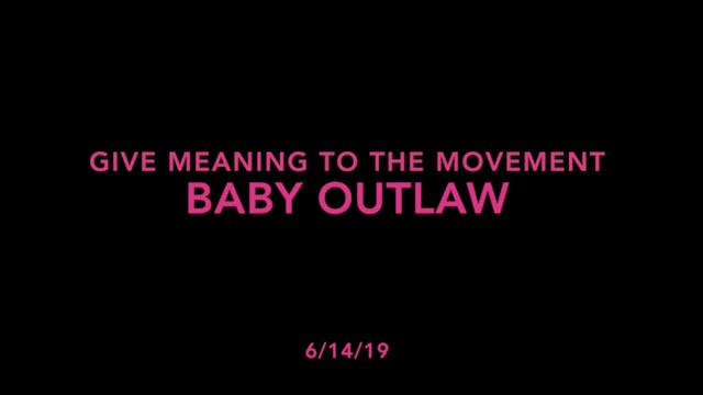 Give Meaning to the Movement- Baby Ou...