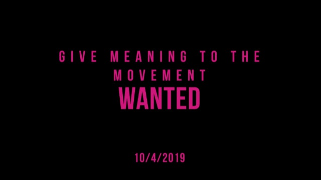 Give Meaning to the Movement- Wanted
