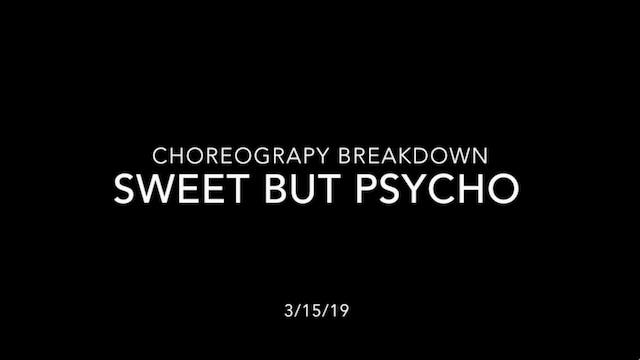 Choreography Breakdown- Sweet But Psycho