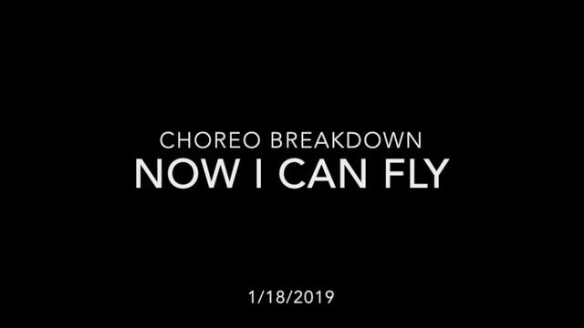 Choreography Breakdown- Now I Can Fly