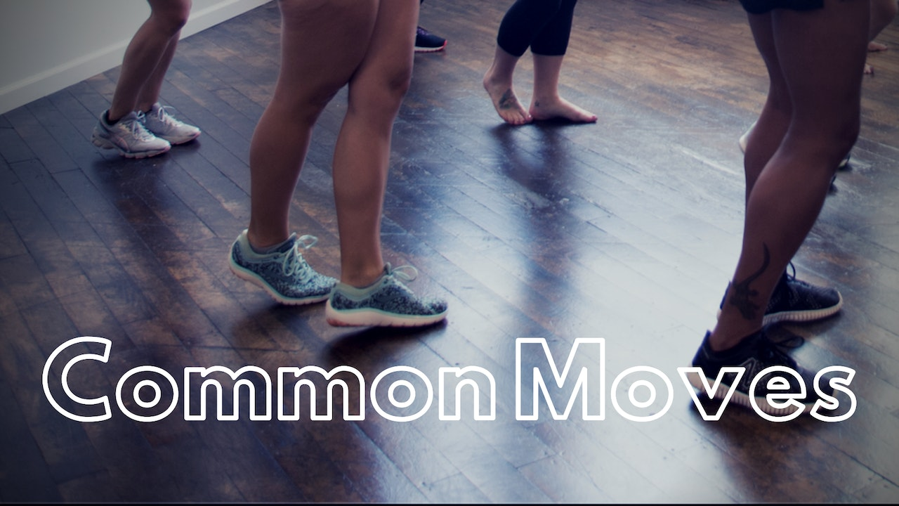 COMMON MOVES