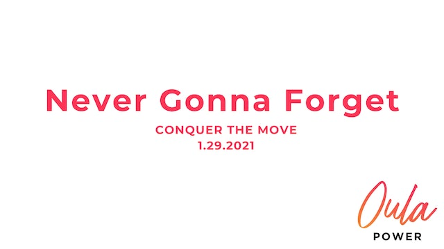 Conquer the Move | Never Gonna Forget