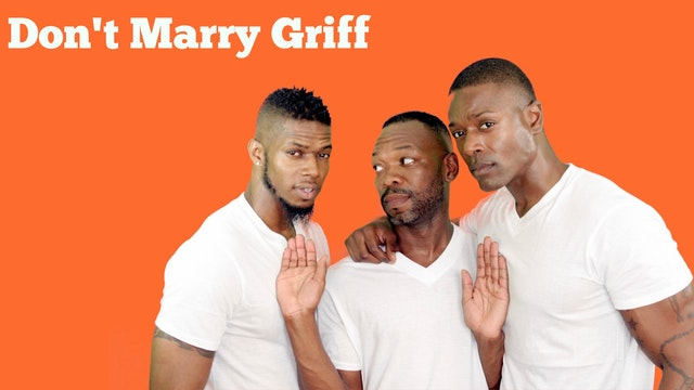 Don't Marry Griff Film | Color of Love Production Studios (Sutton's Version)