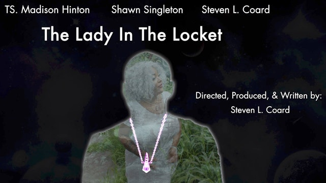 The Lady in the Locket (Sci Fi Short Film) w/ TS. Madison Hinton | Color of Love Production Studios