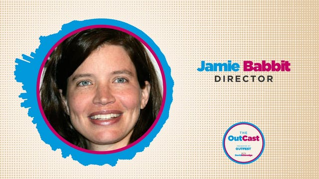 The Outcast: Jamie Babbit