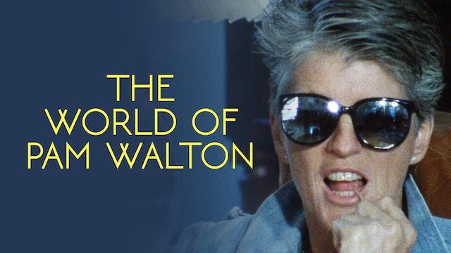 The World of Pam Walton