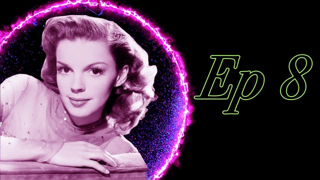 Chapter 8: Judy Garland, Carol Channi...