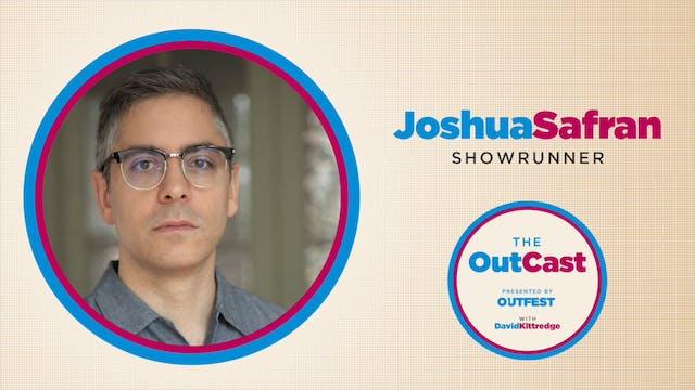 The OutCast: Joshua Safran