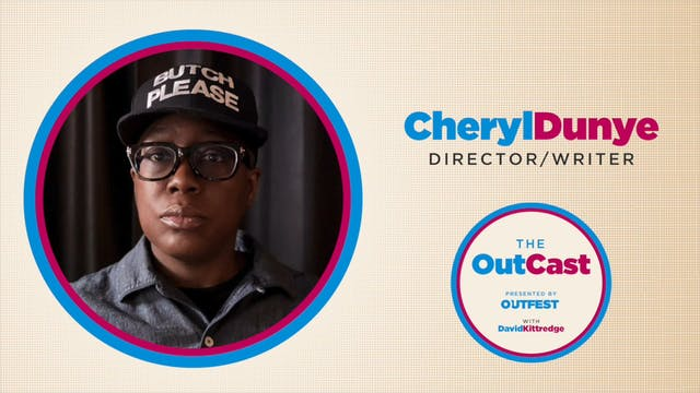 The OutCast: Cheryl Dunye