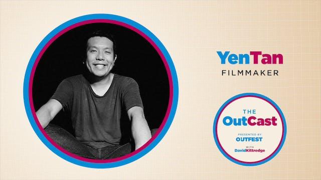 The OutCast: Yen Tan