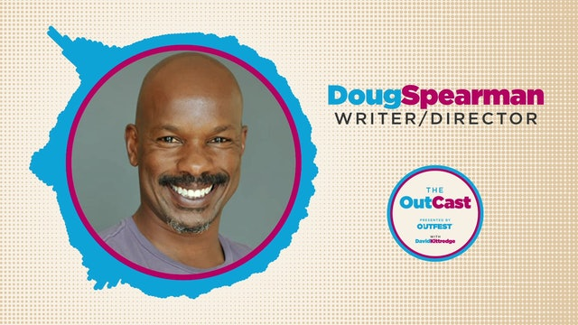 The OutCast: Doug Spearman