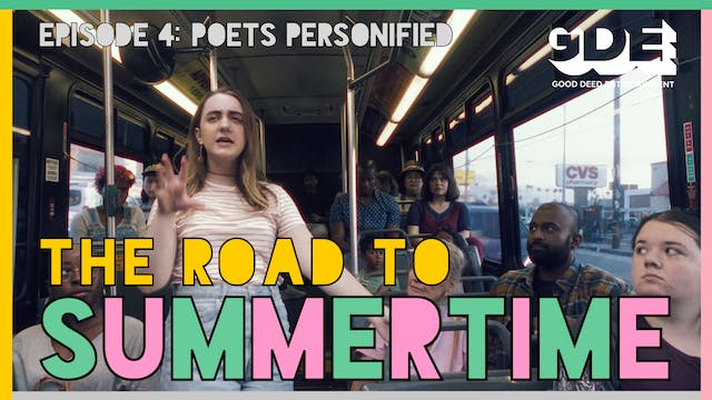 The Road To Summertime | Episode 4: Poets Personified