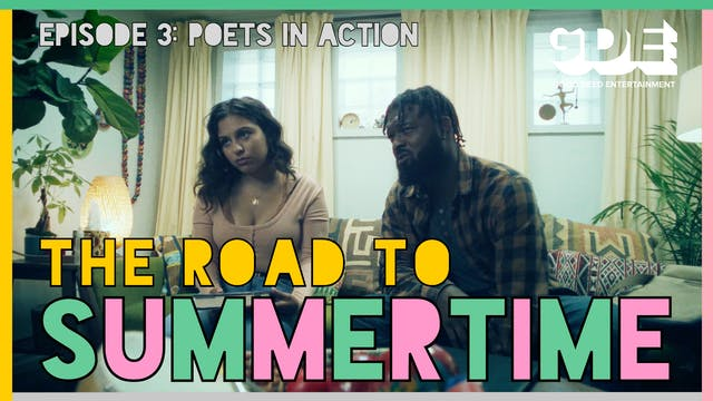 The Road To Summertime | Episode 3: Poets in Action