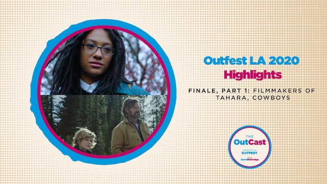 Outfest LA 2020 Highlights: Tahara & Cowboys