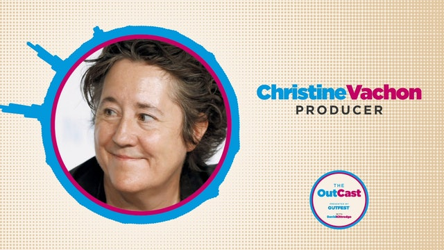 The Outcast: Christine Vachon