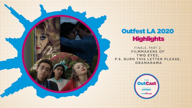 Outfest LA 2020 Highlights: Two Eyes, P.S. Burn This Letter Please, Dramarama