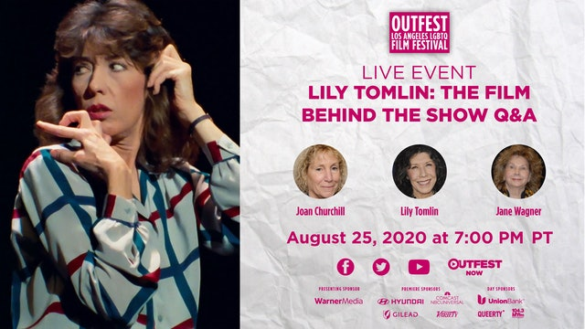 Live Conversation and Q&A with Lily Tomlin, Jane Wagner, and Joan Churchill