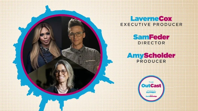 The Outcast: Laverne Cox, Sam Feder and Amy Scholder