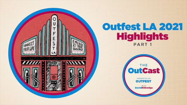 The OutCast: Highlights from Outfest LA 2021 Part 1: The Sixth Reel, The Novice